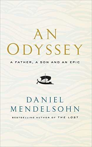An Odyssey  A Father A Son and an Epic