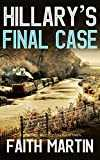 HILLARY´S FINAL CASE a gripping crime mystery full of twists (English Edition)