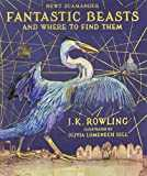 Fantastic Beasts and Where to Find Them/Illustr. Ed. (Illustrated Edition)
