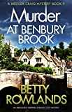 Murder at Benbury Brook: An absolutely gripping English cozy mystery (A Melissa Craig Mystery Book 9) (English Edition)