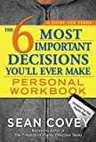 The 6 Most Important Decisions You´ll Ever Make: Updated for the Digital Age