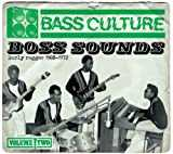 Bass Culture 2-Boss Sounds-Early Reggae 168-72