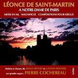 Saint-Martin: Mass for 4 mixed voices, 2 organs and brass in E Major & Organ Works