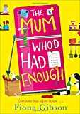 The Mum Who'd Had Enough: 2