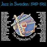 The Legendary Years - Jazz in Sweden 1949-1961 (Remastered)