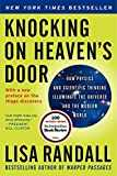 Knocking on Heaven´s Door: How Physics and Scientific Thinking Illuminate the Universe and the Modern World