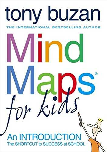 Mind Maps for Kids  The Shortcut to Success at School  An Introduction
