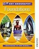 New Key Geography. Foundations: Pupils´ Book