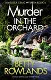 Murder in the Orchard: A totally gripping cozy mystery novel (A Melissa Craig Mystery Book 6) (English Edition)