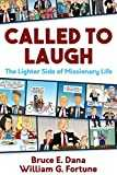 Called to Laugh: The Lighter Side of Missionary Life (English Edition)