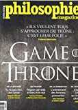 Philosophie Magazine Hs N 41 Game of Thrones - Avril 2019