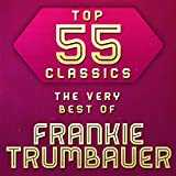 Top 55 Classics - The Very Best of Frankie Trumbauer