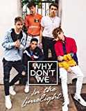 Why Don´t We: In the Limelight