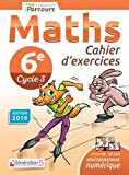 Cahier d´Exercices iParcours Maths 6e (2019)