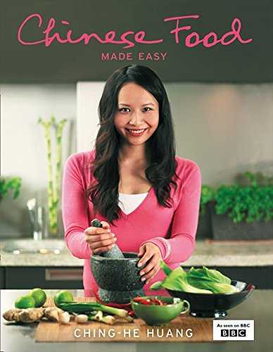 Chinese Food Made Easy  100 Simple Healthy Recipes from Easy-to-Find Ingredients