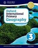 Oxford international primary. Geography. Student´s book. Per la Scuola elementare. Con espansione online: 3