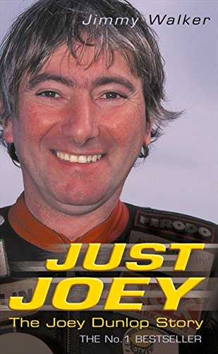 Just Joey  The Joey Dunlop Story