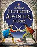 Illustrated Adventure Stories (Illustrated Stories)