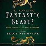 Fantastic Beasts and Where to Find Them: Read by Eddie Redmayne