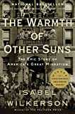 The Warmth of Other Suns: The Epic Story of America´s Great Migration