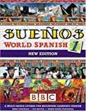 SUENOS WORLD SPANISH 1 COURSEBOOK NEW EDITION