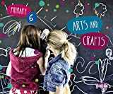 Arts and Crafts 6. (Anaya English) - 9788467881462