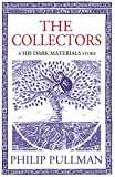 The Collectors: His Dark Materials Story (Kindle Single) (English Edition)