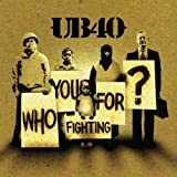 Who You Fighting For