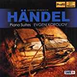 Handel, G.F.: Keyboard Suites Nos. 3, 4, 7, 8