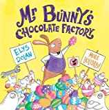 Mr Bunny´s Chocolate Factory