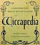 Wiccapedia: A Modern-Day White Witch´s Guide (The Modern-Day Witch Book 1) (English Edition)