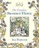 The Complete Brambly Hedge  Brambly Hedge