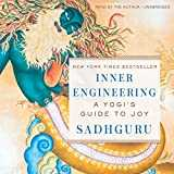 Inner Engineering: A Yogi´s Guide to Joy