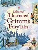Illustrated Grimm´s Fairy Tales (Illustrated Story Collections)