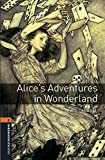 Oxford Bookworms Library: Oxford Bookworms 2. Alice´s Adventures in Wonderland MP3 Pack
