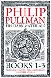 His Dark Materials: The Complete Trilogy (English Edition)
