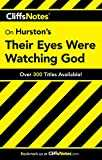 CliffsNotes on Hurston´s Their Eyes Were Watching God (Cliffsnotes Literature Guides)