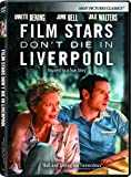 Film Stars Don´t Die in Liverpool