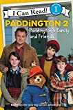 Paddington 2: Paddington´s Family and Friends (I Can Read Level 1)