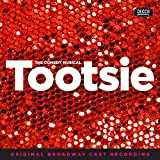 Tootsie [Explicit] (Original Broadway Cast Recording)