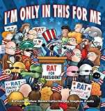 I´m Only in This for Me: A Pearls Before Swine Collection