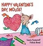 Happy Valentine´s Day, Mouse! (If You Give...)