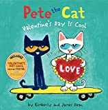 Pete the Cat: Valentine´s Day Is Cool