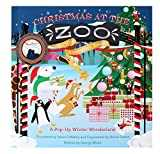 Christmas at the Zoo 10th Anniversary Edition: A Pop-Up Wonderland