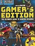 Guinness World Records 2018 Gamer´s Edition: The Ultimate Guide to Gaming Records
