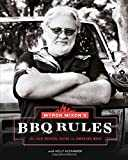 Myron Mixon´s BBQ Rules: The Old-School Guide to Smoking Meat