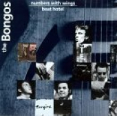 Beat Hotel/Numbers With Wings by Bongos (1993-03-26)