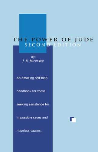 The Power of Jude, 2nd Edition: A Self-Help Handbook for Persons of All Faiths and Beliefs (English Edition)