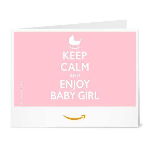 Chèque-cadeau Amazon.fr - Imprimer - Keep Calm and Enjoy Baby Girl