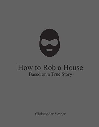 How to Rob a House (English Edition)